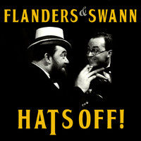Michael Flanders and Donald Swann - Flanders & Swann - Hats Off!
