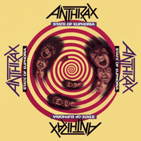 Anthrax - State Of Euphoria (30th Anniversary Edition [Explicit])