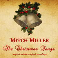 Mitch Miller - The Christmas Songs