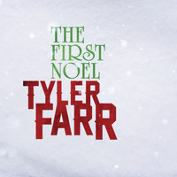 Tyler Farr - The First Noel