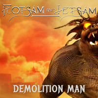 Flotsam and Jetsam - Demolition Man