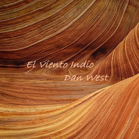 Dan West - El Viento Indio