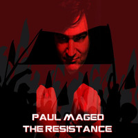 Paul Maged - The Resistance (Explicit)