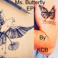 KCB - Ms. Butterfly (Explicit)