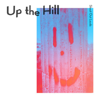 Shout Out Louds - Up the Hill