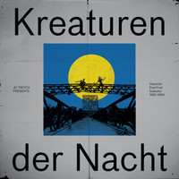 JD Twitch - JD Twitch Presents Kreaturen Der Nacht