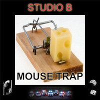 Studio B - Mouse Trap