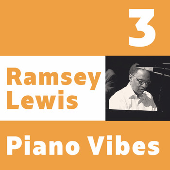 Ramsey Lewis - Ramsey Lewis, Piano Vibes 3
