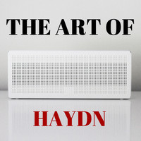 Joseph Haydn - The Art of Haydn