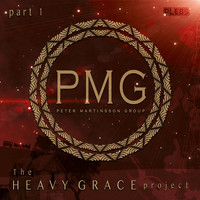 Peter Martinsson Group - Heavy Grace - Part 1