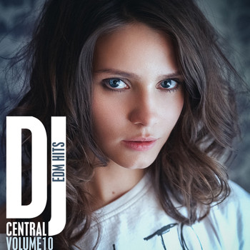Various Artists - DJ Central Vol, 10 - EDM Hits