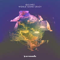 Qulinez - World Gone Crazy