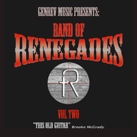 Band of Renegades - This Old Guitar (feat. Brooke McGrady)
