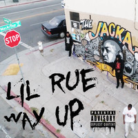 Lil Rue - Way Up (Explicit)