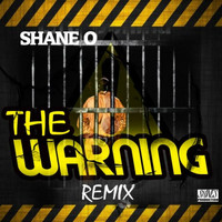 Shane O - The Warning (Remix)