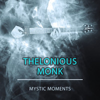 Thelonious Monk - Mystic Moments