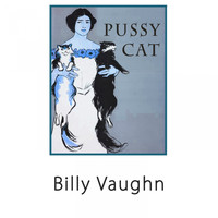 Billy Vaughn - Pussy Cat