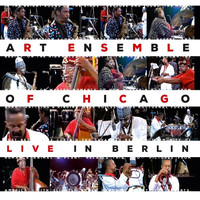 Art Ensemble Of Chicago - Live in Berlin (Live, 1979 Berlin)