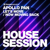 Apollo Pan - Let's Move / Now Moving Back