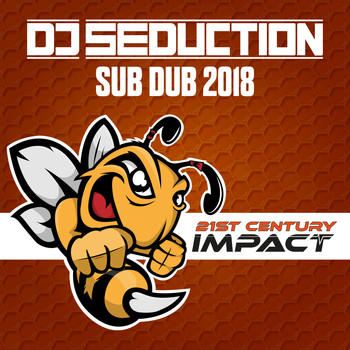 DJ Seduction - Sub Dub 2018