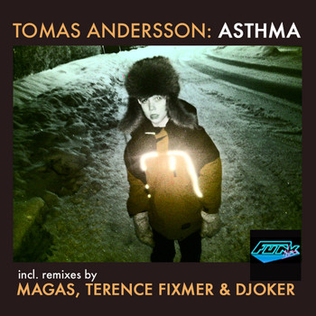 Tomas Andersson - Asthma EP