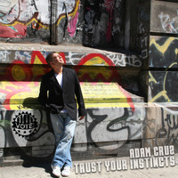 Adam Cruz - Trust Your Instincts (Vote)