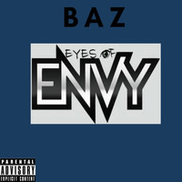 Baz - Eyes Of Envy