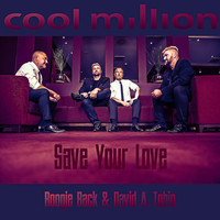Cool Million - Save Your Love