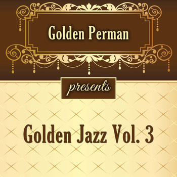 Various Artists - Golden Jazz Vol 3
