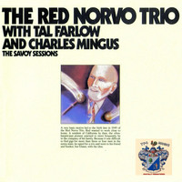 Red Norvo - The Savoy Sessions