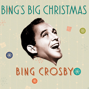 Bing Crosby - Bing's Big Christmas