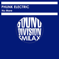 Phunk Electric - No More