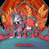If You Have No Friends - Grind Minds