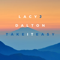 Lacy J. Dalton - Take it Easy