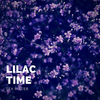 Tex Ritter - Lilac Time