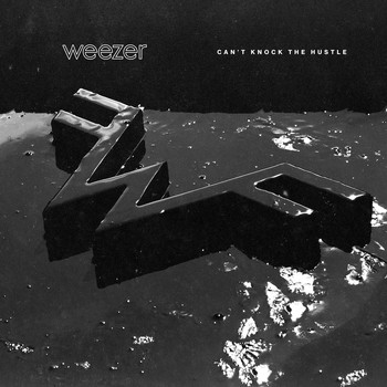 Weezer - Can't Knock The Hustle (Explicit)