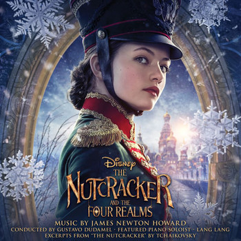 James Newton Howard - The Nutcracker and the Four Realms (Original Motion Picture Soundtrack)