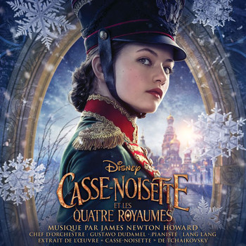 James Newton Howard - Casse-noisette et les quatre royaumes (Bande Originale Française du Film)