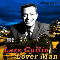 Lars Gullin - Lover Man (Remastered)