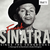Frank Sinatra - Frank Sinatra Sings the Songbooks, Vol. 1