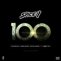 SPICE 1 - Tha 100 (feat. Q Bosilini, Young Bleed & Khujo Goodie) (Explicit)