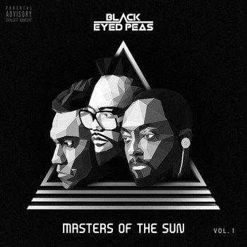 The Black Eyed Peas - MASTERS OF THE SUN VOL. 1 (Explicit)