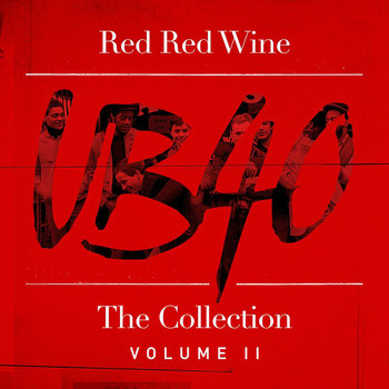 UB40 - Red Red Wine: The Collection (Vol. 2)