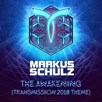 Markus Schulz - The Awakening [Transmission 2018 Theme]