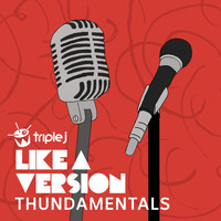 Thundamentals - Brother (triple j Like A Version [Explicit])
