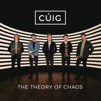 Cúig - The Theory of Chaos