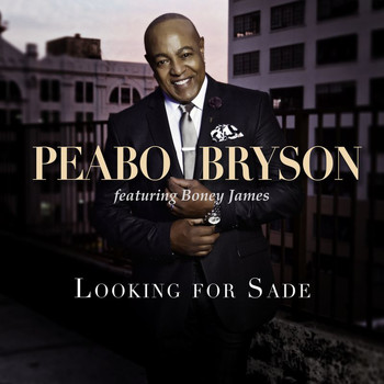 Peabo Bryson - Looking For Sade (Remix)