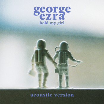 George Ezra - Hold My Girl (Acoustic Version)