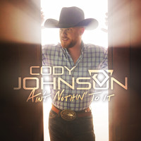 Cody Johnson - Ain't Nothin' to It - EP