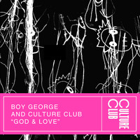 Boy George & Culture Club - God & Love (Edit)